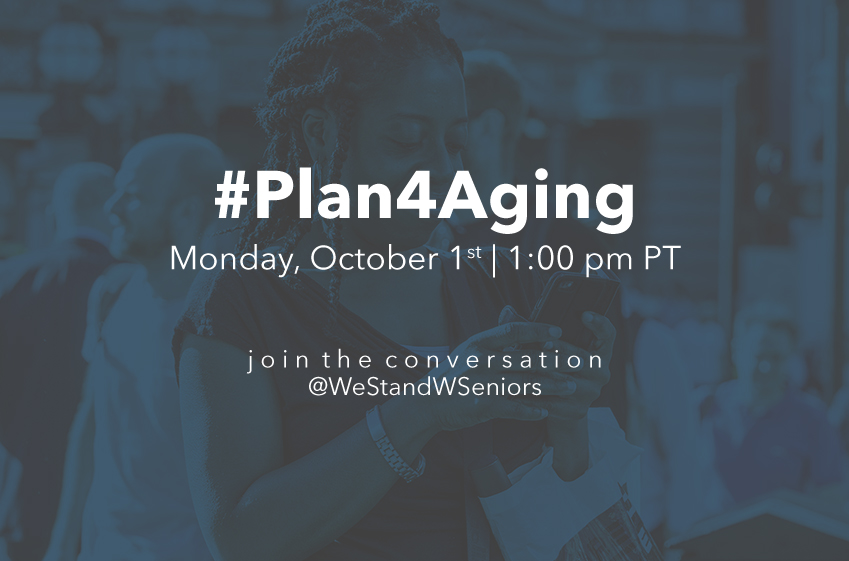 Join the Conversation and #Plan4Aging!